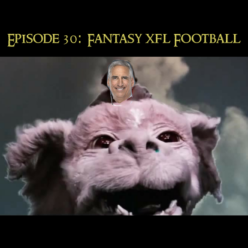 This is the XFL Show Episode 30  727bd7541