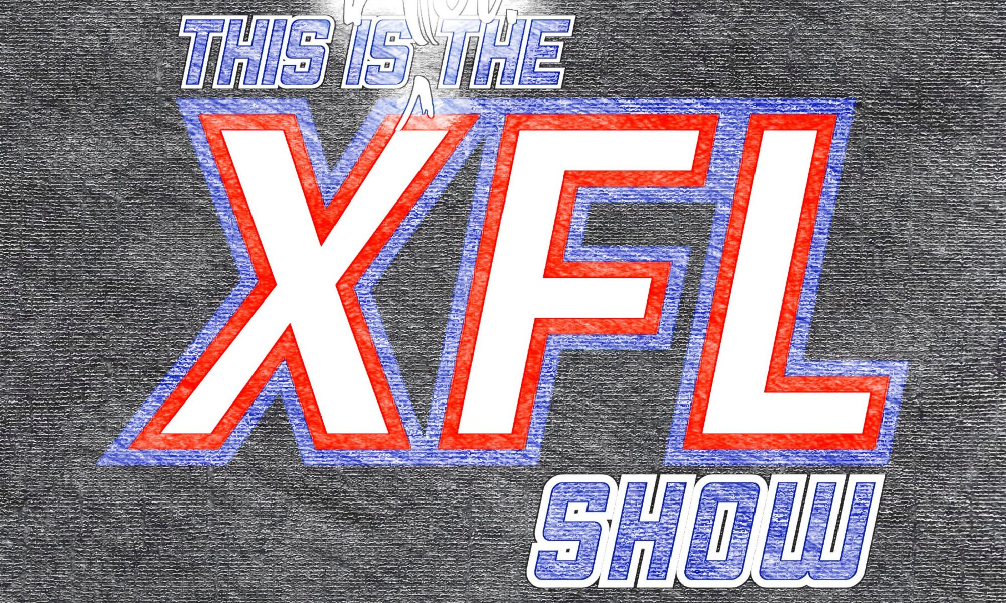 This is Not the XFL Show Episode 5 Tease c3863f80b